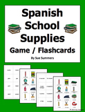 Spanish School Supplies and Class Objects Game Cards / Flashcards