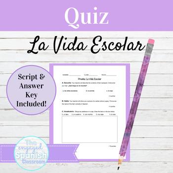 "Spanish School Supplies QUIZ: Expresate 1 Chapter 4.1 ""La Vida Escolar"""