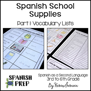 Spanish School Supplies: Vocabulary Lists