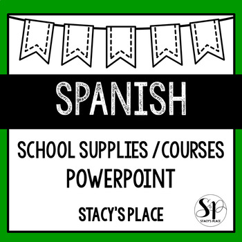 DOLLAR SPOT: Spanish School Supplies and Courses Powerpoint