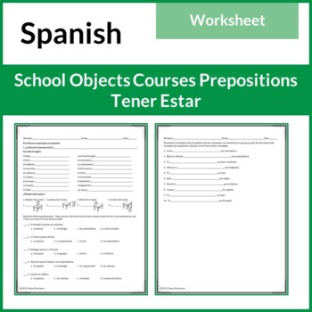 Spanish School Materials, Courses and Prepositions with Tener/Estar