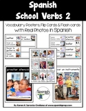 Spanish School Verbs 2 Vocabulary Posters & Flashcards wit