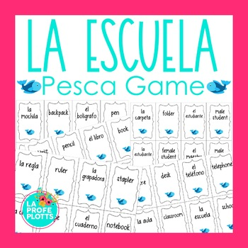Spanish School Vocabulary ¡Pesca! (Go Fish) Game