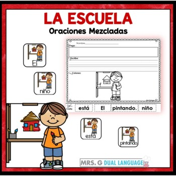Spanish Scrambled Sentences: School  Oraciones mezcladas: La escuela
