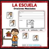 Spanish Scrambled Sentences: School  Oraciones mezcladas: