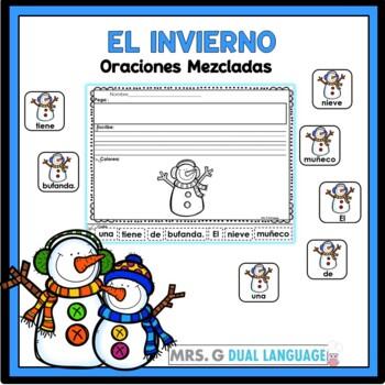 Spanish Scrambled Sentences: Winter             El inviern