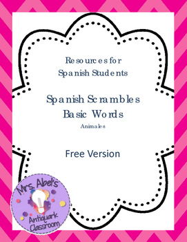 Spanish Scrambles - Animals (FREEBIE)