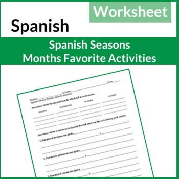 Spanish Seasons, Months and Favorite Activities