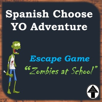 "Spanish Choose YO Adventure Digital Escape Game Breakout ""Zombies at School"""