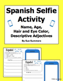 Spanish Selfie Sketch - Adjectives, Age, Name, Hair & Eyes