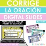 Spanish Sentence Editing Google™ Slides - Corrige la oraci