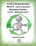 Spanish Sequence II / Secuencia II, What goes next... Station/Center Activity