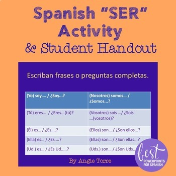 Spanish Ser Activity and Student Handout