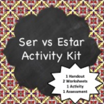 Spanish Grammar:  Ser vs Estar Activity Kit