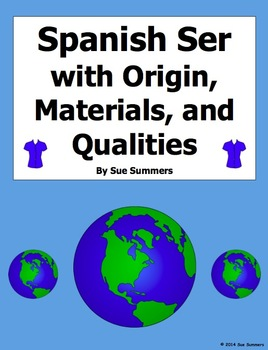 Spanish Ser with Origin, Materials, and Qualities Fill in