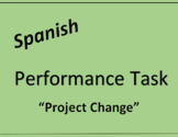 "Spanish Service Learning Performance Task: ""Project Change"" Group Project"
