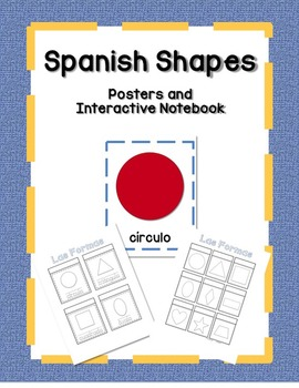 Spanish Shapes Posters and Interactive Notebook