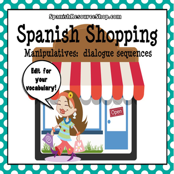 Spanish Shopping Dialogue Sequence Manipulatives