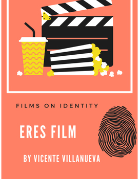 """Spanish Short Film on Identity """"Eres"""" Pre, during and post"""