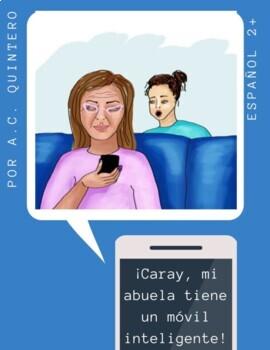 Spanish Short Story Level 2-Mi abuelita tiene un móvil inteligente- Pret/Imp