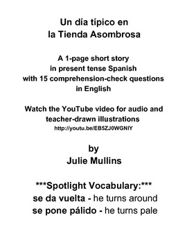 Spanish Short Story in Present Tense