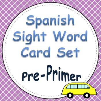 Spanish Sight Word Cards Pre-Primer