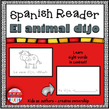 Spanish Reader - El animal dijo