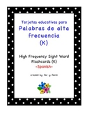 Spanish Sight Word Flash Cards K