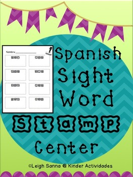Spanish Sight Words Stamping Center (Palabras frecuentes)