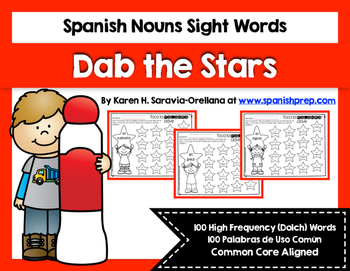 Spanish Sight Words Dab the Stars (Nouns)