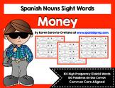 Spanish Sight Words Money (Nouns)