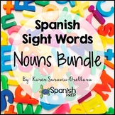Spanish Sight Words Nouns Bundle