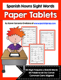 Spanish Sight Words Paper Tablets (Nouns)