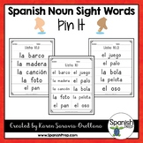 Spanish Sight Words Pin It (Nouns)