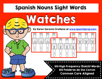 Spanish Sight Words Watches (Nouns)