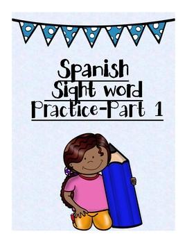 Spanish Sight word Practice-Part 1