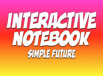 Spanish Simple Future Interactive Notebook