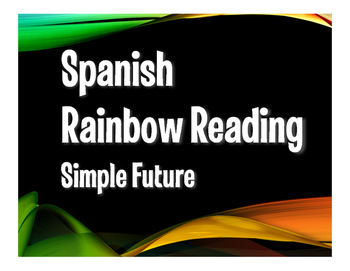 Spanish Simple Future Rainbow Reading