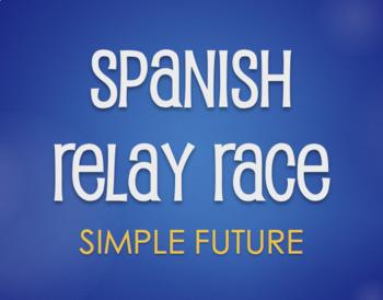 Spanish Simple Future Relay Race