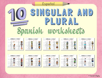10 Spanish Singular and Plural Grammar Worksheets –Leveled
