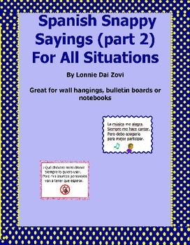 Spanish Snappy Sayings (Chants) Part 2 For the Spanish Classroom