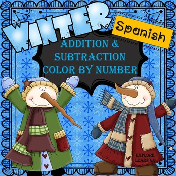 Spanish Snowman / Winter Themed Math Color by Number / Add