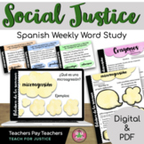 Spanish Social Justice Weekly Word Study