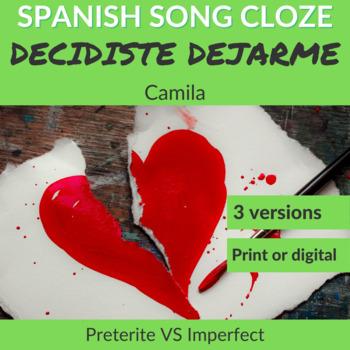 Spanish Song Cloze Camila - Decidiste Dejarme, with Answer Key