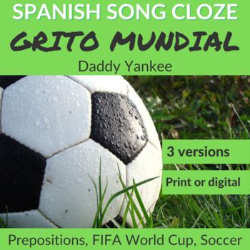 Spanish Song Cloze Daddy Yankee - Grito Mundial, Prepositions with Answer Key