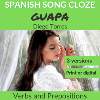 Spanish Song Cloze Diego Torres - Guapa, Verbs + Prepositions, Answer Key