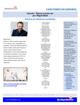 Spanish Song Cloze Miguel Bose-Estuve a Punto De, Infinitive and Preterite Verbs