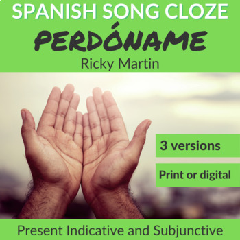 Spanish Song Cloze Ricky Martin - Perdóname for Present Verbs, with Answers