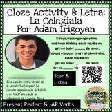Spanish Song La Colegiala Adam Irigoyen Letra + Cloze Activity Present Perfect