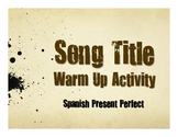 Spanish Present Perfect Song Titles